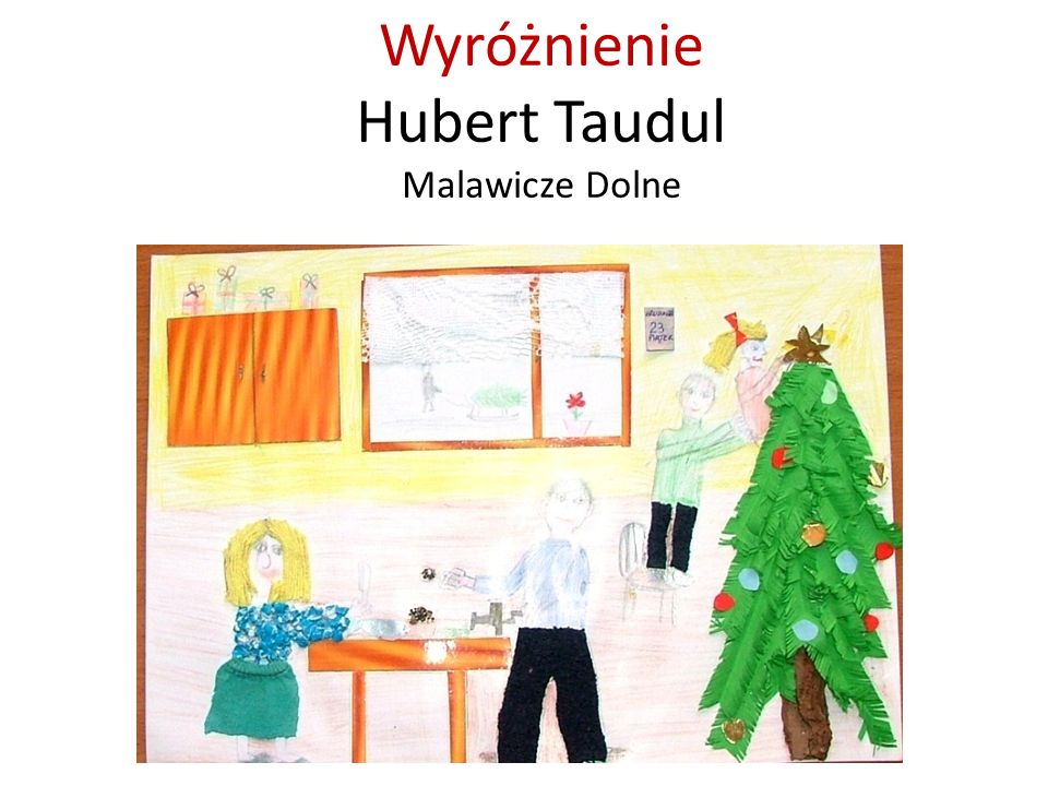 Wyróżnienie Hubert Taudul Malawicze Dolne