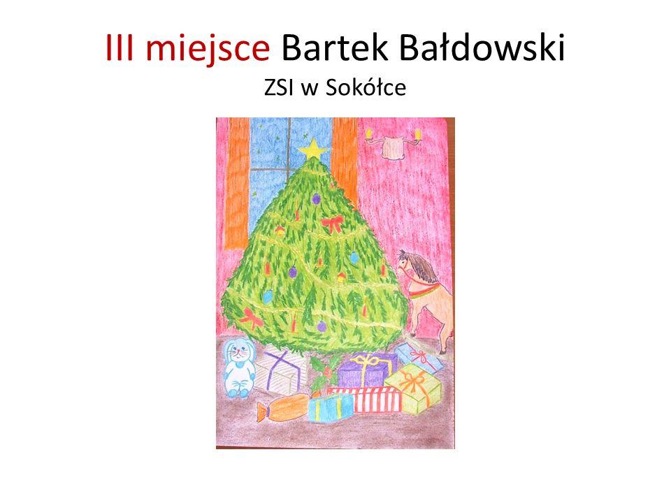 III miejsce Bartek Bałdowski ZSI w Sokółce