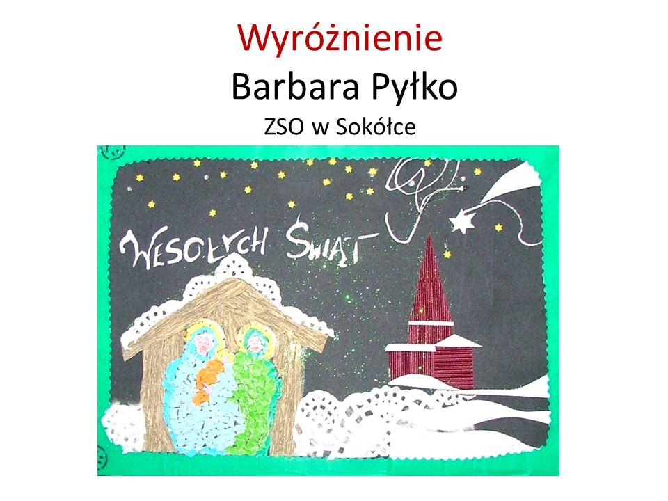 Wyróżnienie Barbara Pyłko ZSO w Sokółce