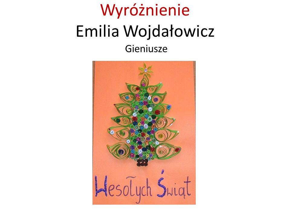 Wyróżnienie Emilia Wojdałowicz Gieniusze