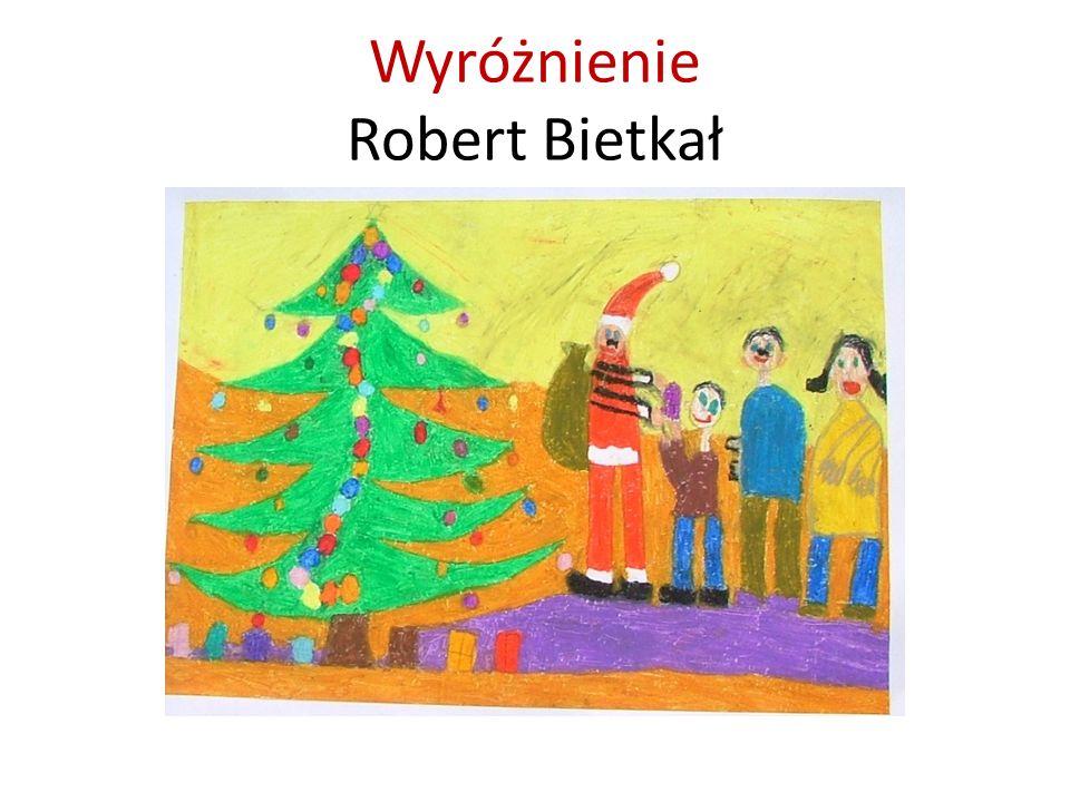 Wyróżnienie Robert Bietkał