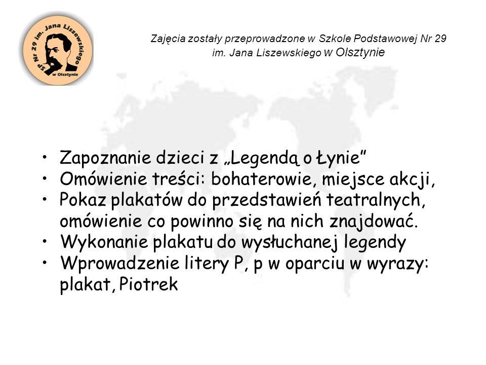 """Zapoznanie dzieci z """"Legendą o Łynie"""