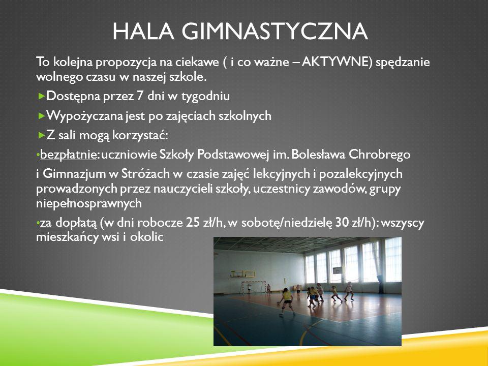 Hala gimnastyczna To kolejna propozycja na ciekawe ( i co ważne – AKTYWNE) spędzanie wolnego czasu w naszej szkole.