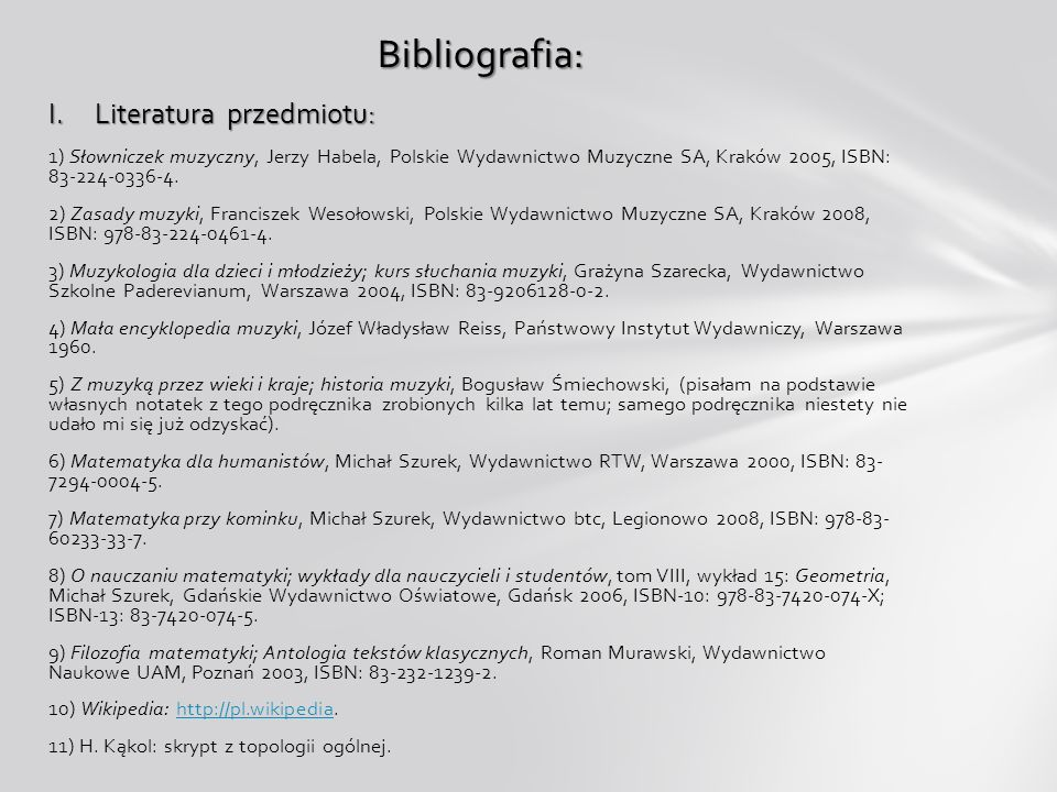 Bibliografia: Literatura przedmiotu: