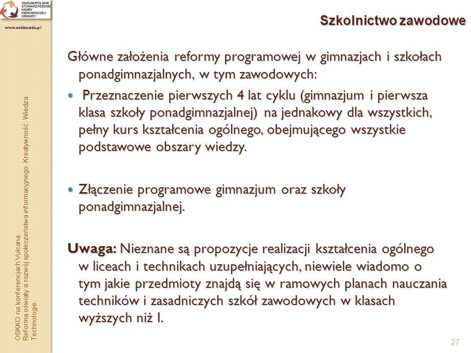 Złączenie programowe gimnazjum oraz szkoły ponadgimnazjalnej.
