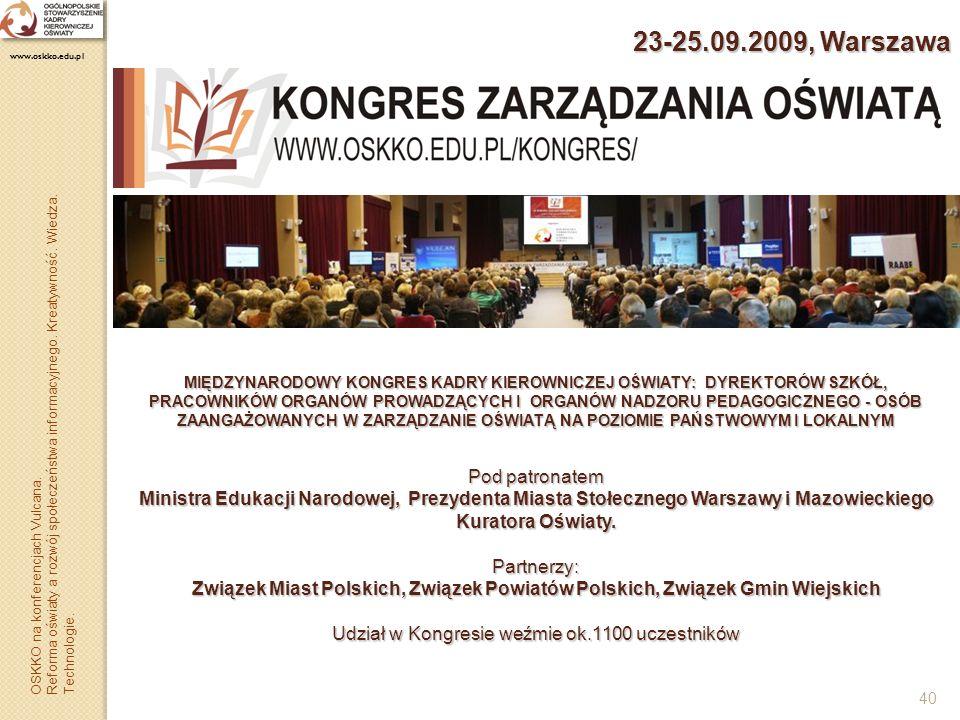 23-25.09.2009, Warszawa www.oskko.edu.pl.