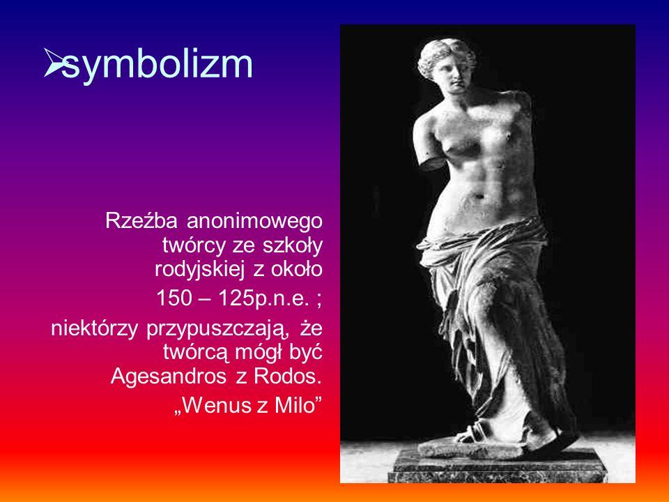 symbolizm Rzeźba anonimowego twórcy ze szkoły rodyjskiej z około