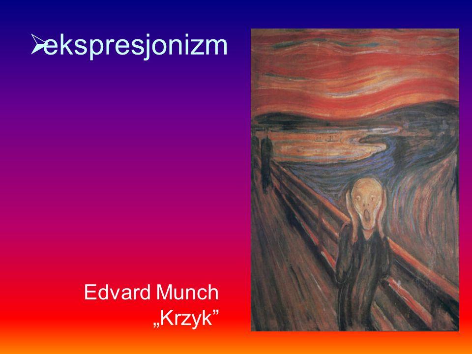 """ekspresjonizm Edvard Munch """"Krzyk"""