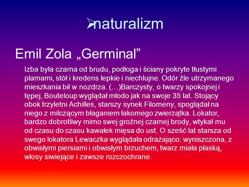 "naturalizm Emil Zola ""Germinal"