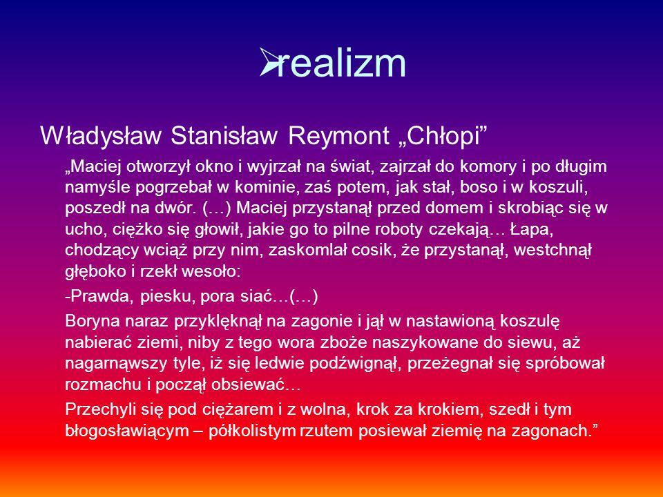 """realizm Władysław Stanisław Reymont """"Chłopi"""