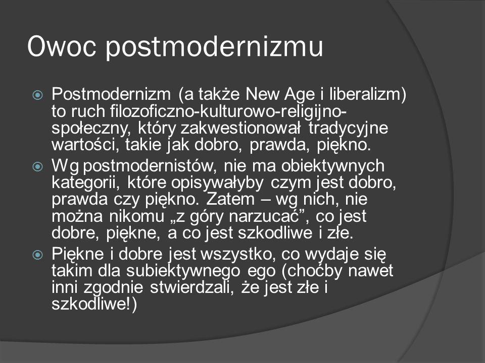 Owoc postmodernizmu