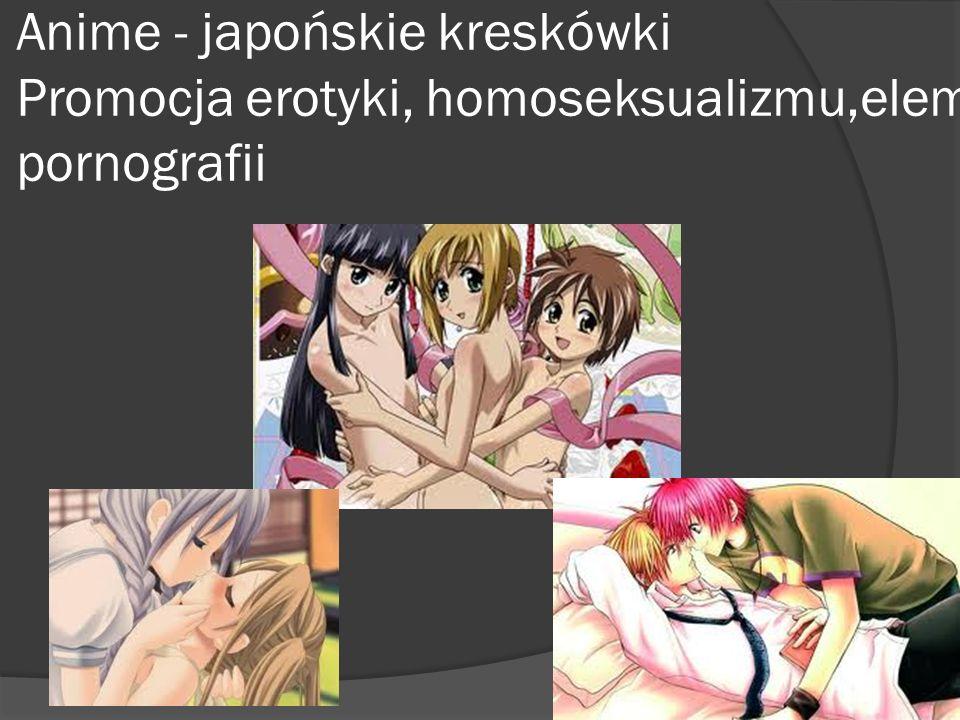Anime - japońskie kreskówki Promocja erotyki, homoseksualizmu,elementy pornografii