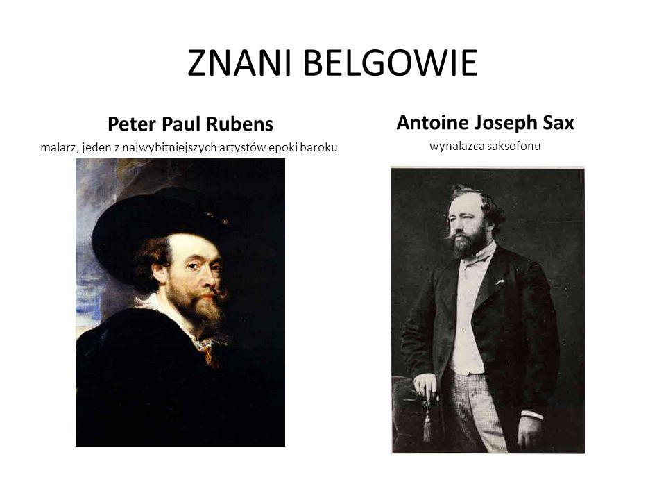 ZNANI BELGOWIE Antoine Joseph Sax Peter Paul Rubens
