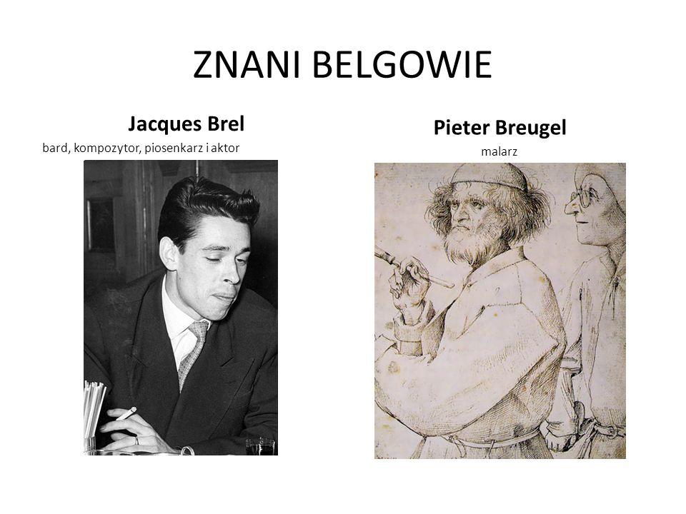 ZNANI BELGOWIE Jacques Brel Pieter Breugel