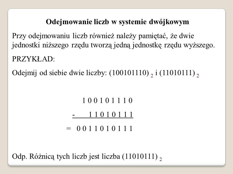 Odejmowanie liczb w systemie dwójkowym