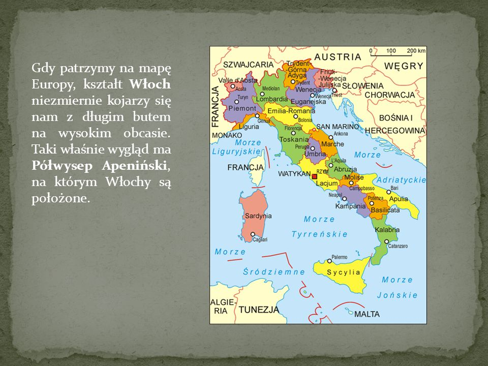 Gdy patrzymy na mapę Europy, kształt Włoch niezmiernie kojarzy się nam z długim butem na wysokim obcasie.