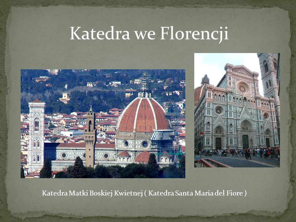 Katedra Matki Boskiej Kwietnej ( Katedra Santa Maria del Fiore )