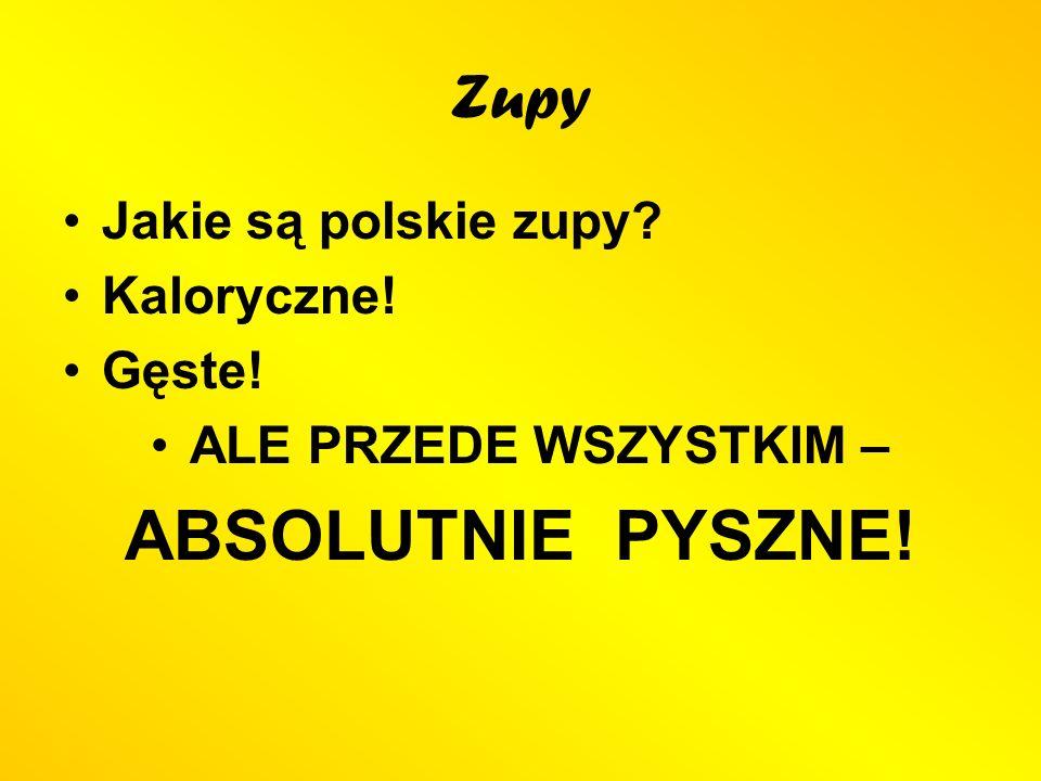 ABSOLUTNIE PYSZNE! Zupy Jakie są polskie zupy Kaloryczne! Gęste!