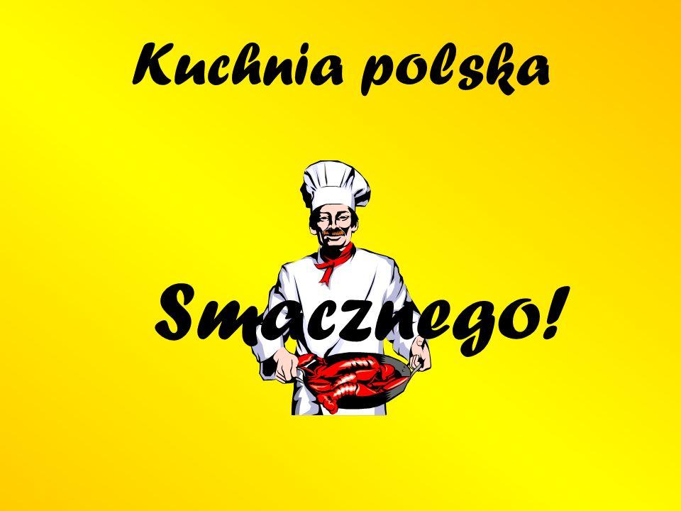 Kuchnia polska Smacznego!