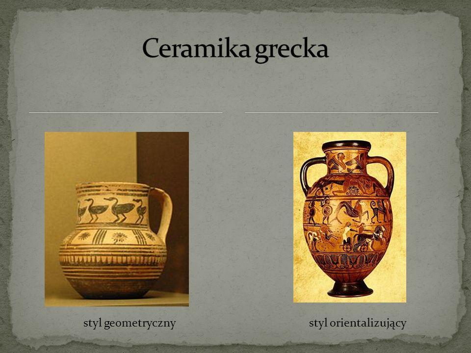 Ceramika grecka styl geometryczny styl orientalizujący
