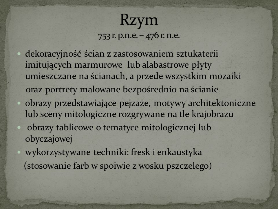 Rzym 753 r. p.n.e. – 476 r. n.e.