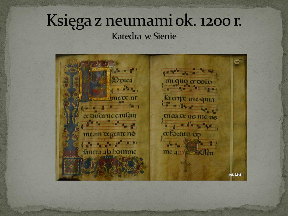 Księga z neumami ok. 1200 r. Katedra w Sienie