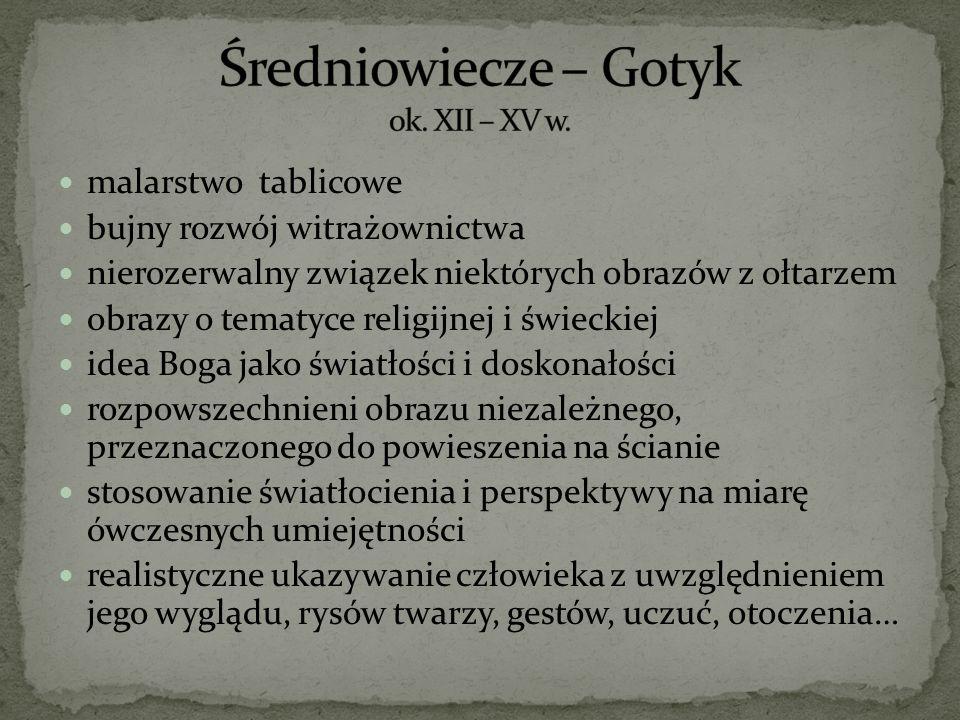 Średniowiecze – Gotyk ok. XII – XV w.