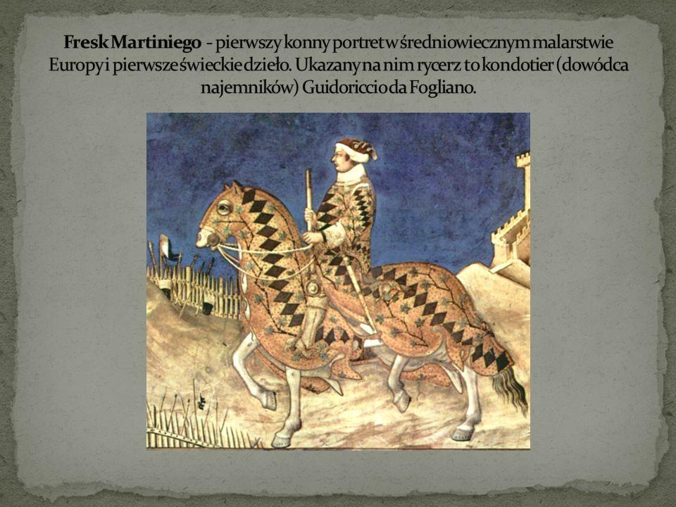 Fresk Martiniego - pierwszy konny portret w średniowiecznym malarstwie Europy i pierwsze świeckie dzieło.