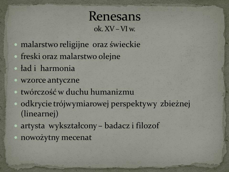 Renesans ok. XV – VI w. malarstwo religijne oraz świeckie