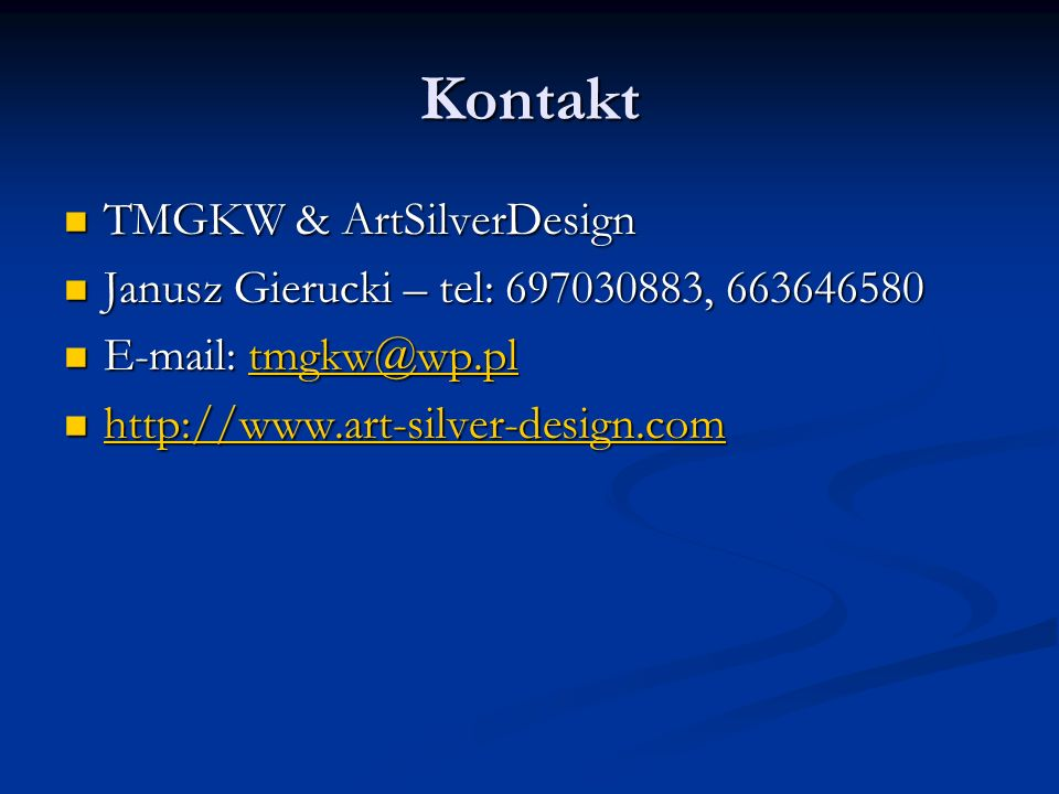 Kontakt TMGKW & ArtSilverDesign