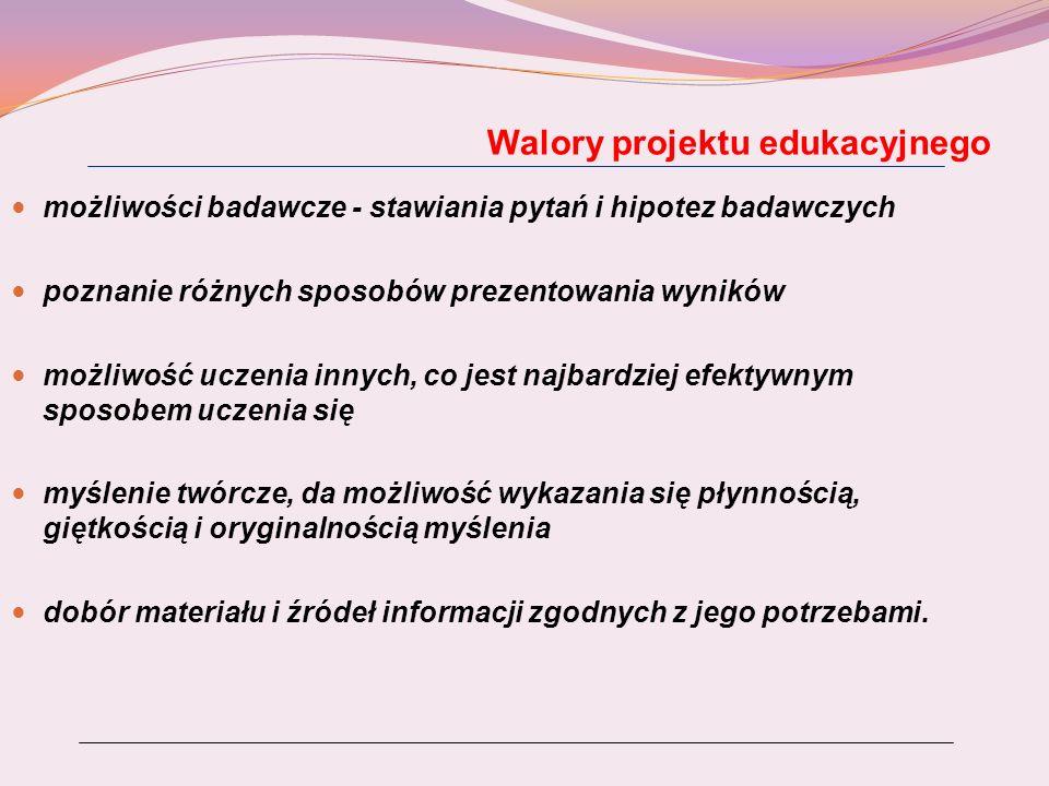 Walory projektu edukacyjnego