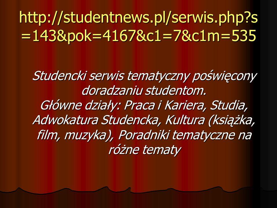 http://studentnews.pl/serwis.php s=143&pok=4167&c1=7&c1m=535