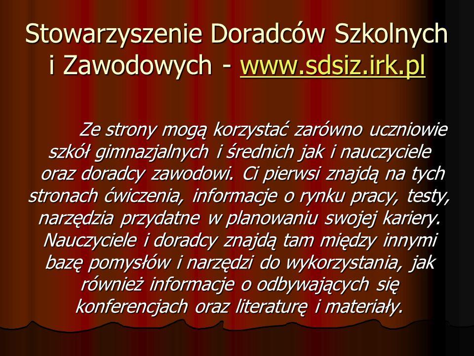 Stowarzyszenie Doradców Szkolnych i Zawodowych - www.sdsiz.irk.pl
