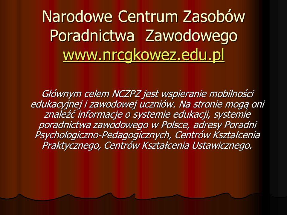 Narodowe Centrum Zasobów Poradnictwa Zawodowego www.nrcgkowez.edu.pl