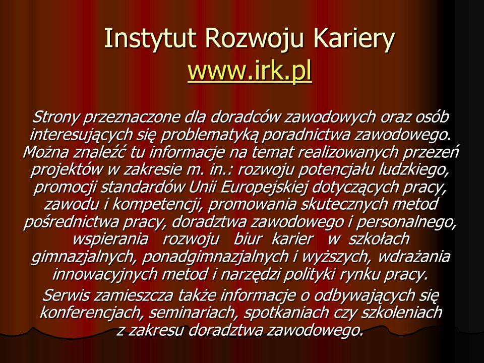 Instytut Rozwoju Kariery www.irk.pl
