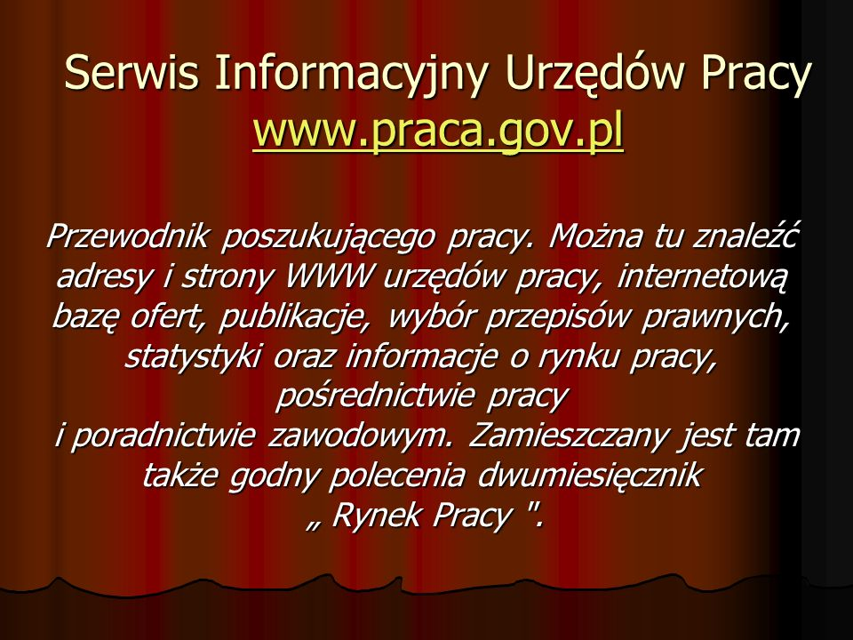 Serwis Informacyjny Urzędów Pracy www.praca.gov.pl