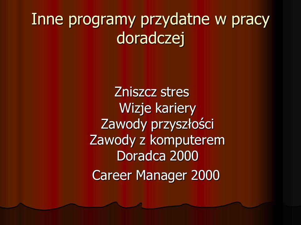 Inne programy przydatne w pracy doradczej