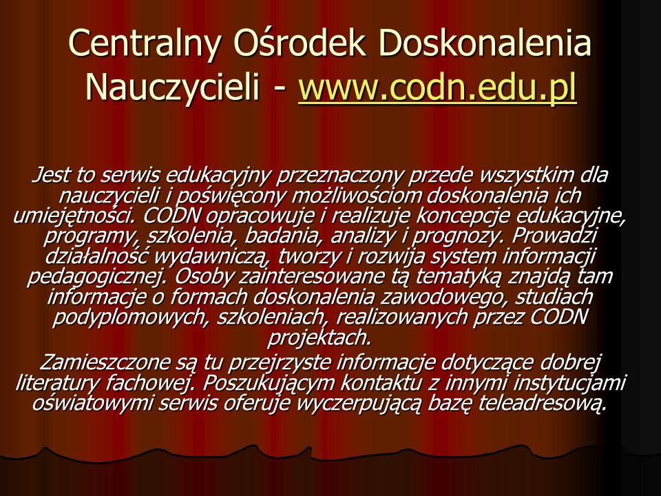 Centralny Ośrodek Doskonalenia Nauczycieli - www.codn.edu.pl