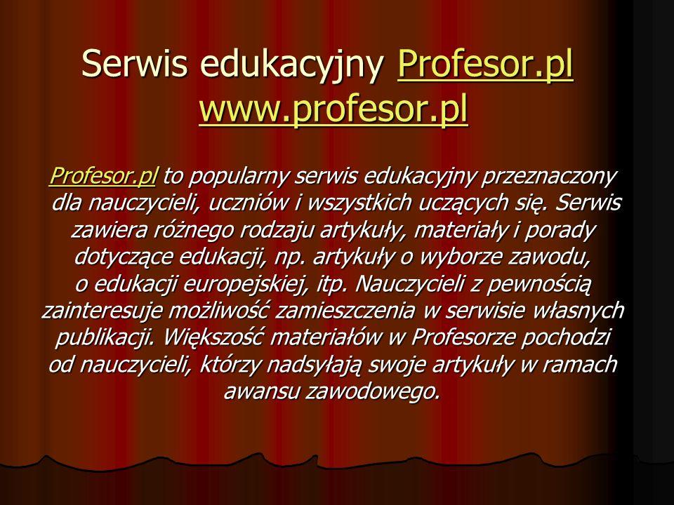 Serwis edukacyjny Profesor.pl www.profesor.pl