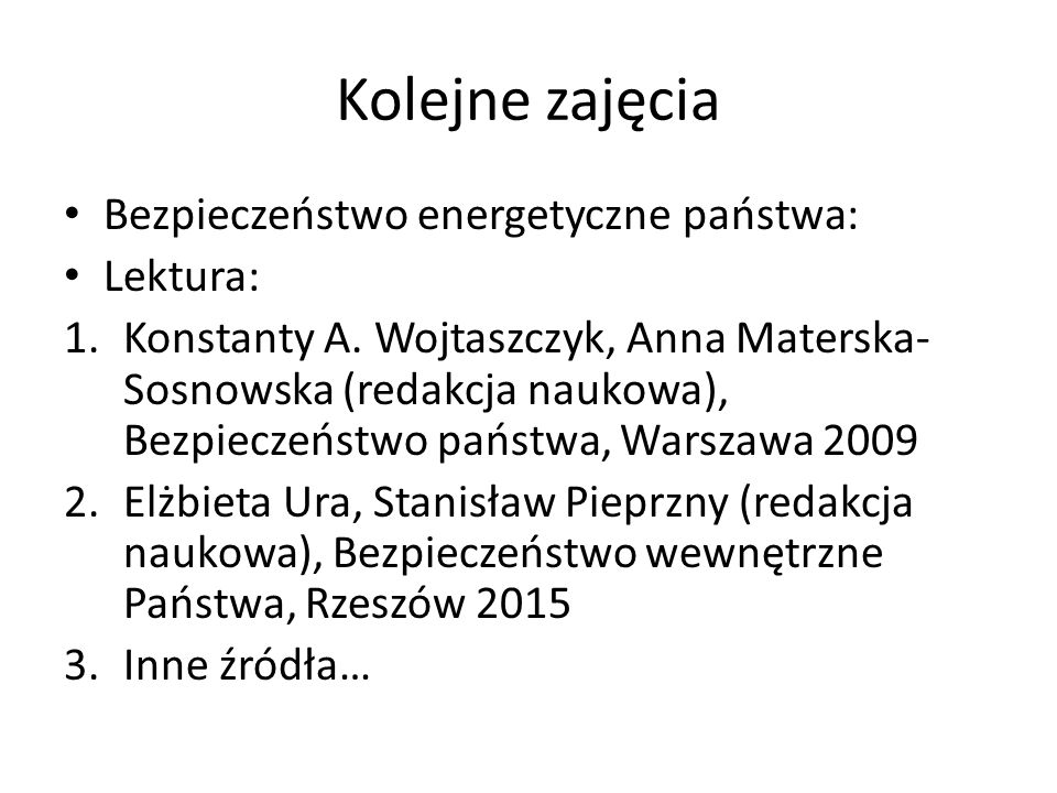 Kolejne zajęcia Bezpieczeństwo energetyczne państwa: Lektura: