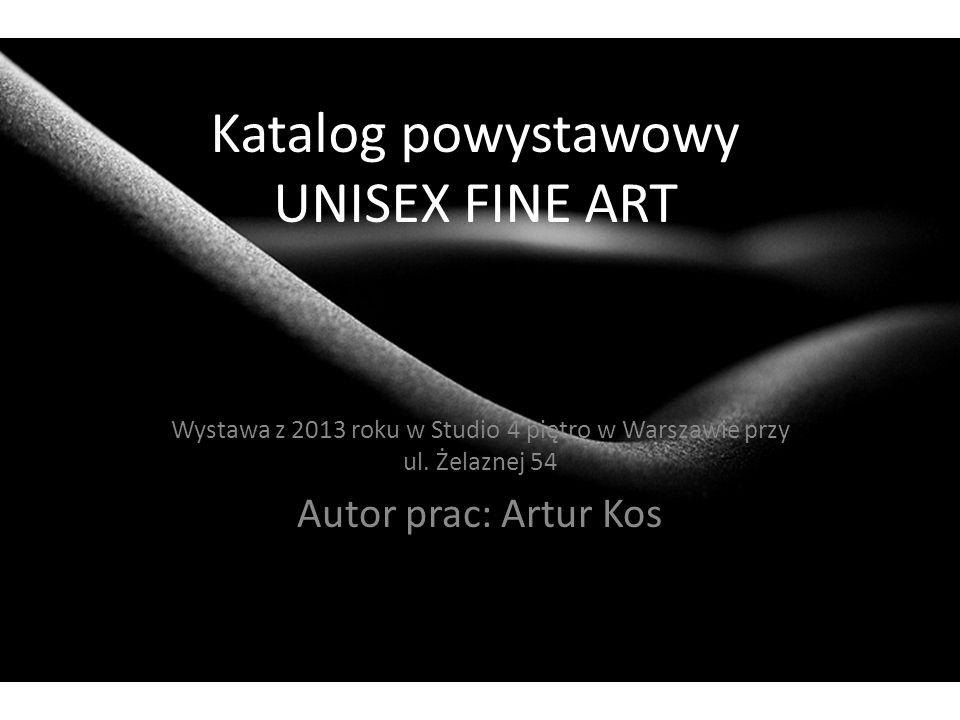 Katalog powystawowy UNISEX FINE ART