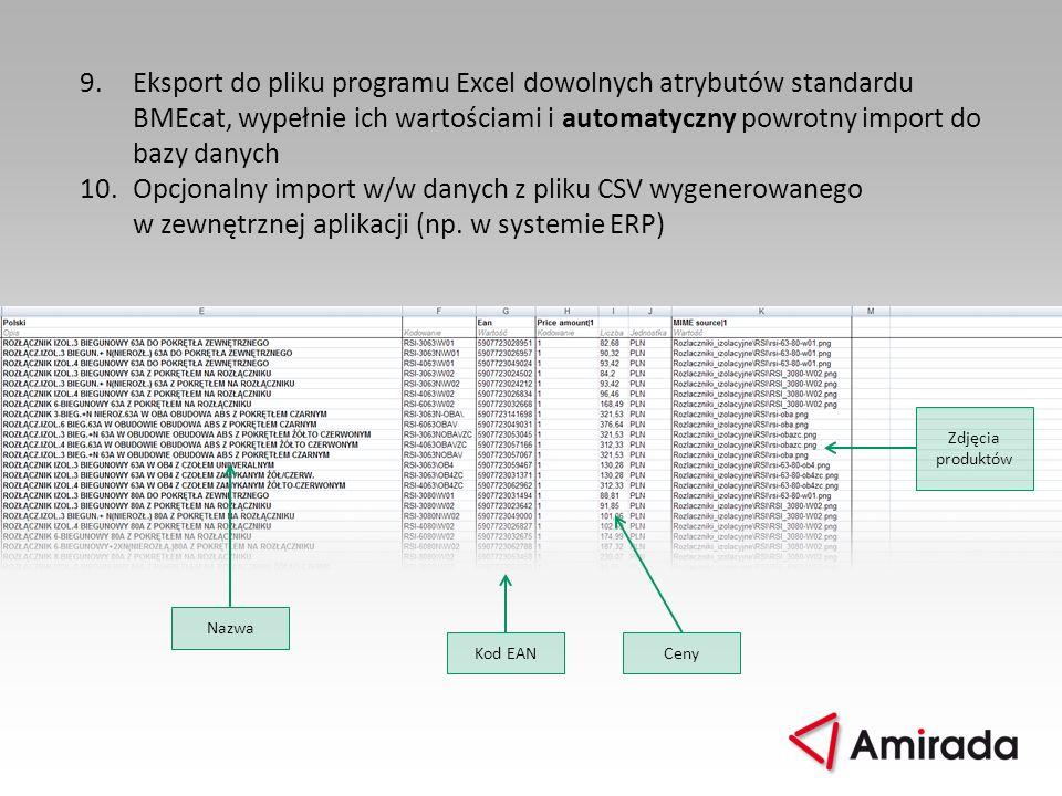 Eksport do pliku programu Excel dowolnych atrybutów standardu BMEcat, wypełnie ich wartościami i automatyczny powrotny import do bazy danych