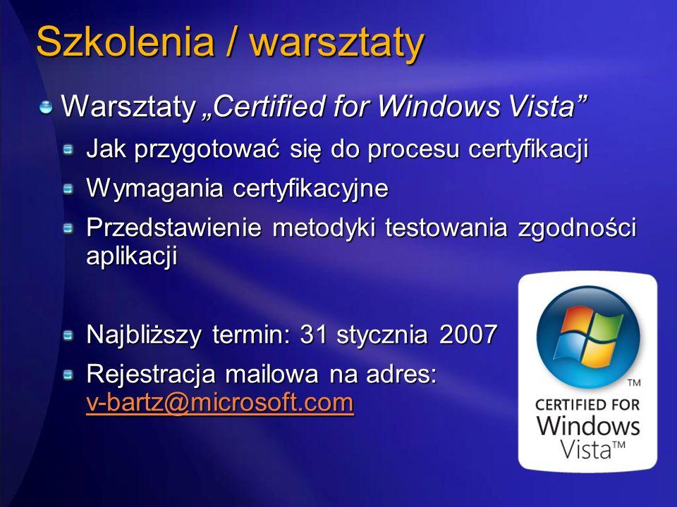 """Szkolenia / warsztaty Warsztaty """"Certified for Windows Vista"""