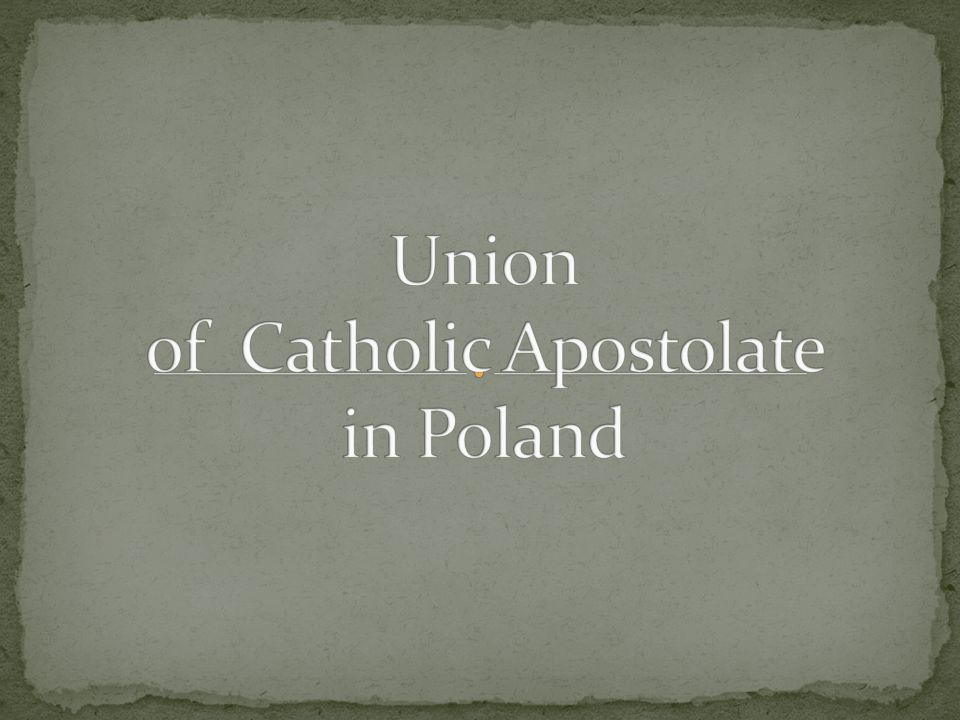 Union of Catholic Apostolate in Poland