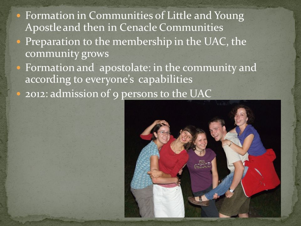 Formation in Communities of Little and Young Apostle and then in Cenacle Communities