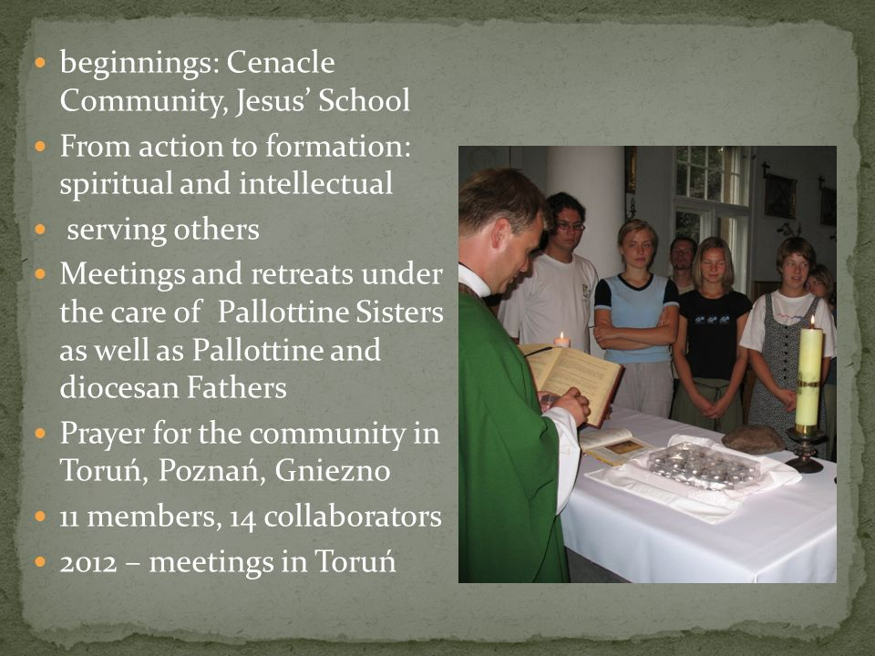 beginnings: Cenacle Community, Jesus' School