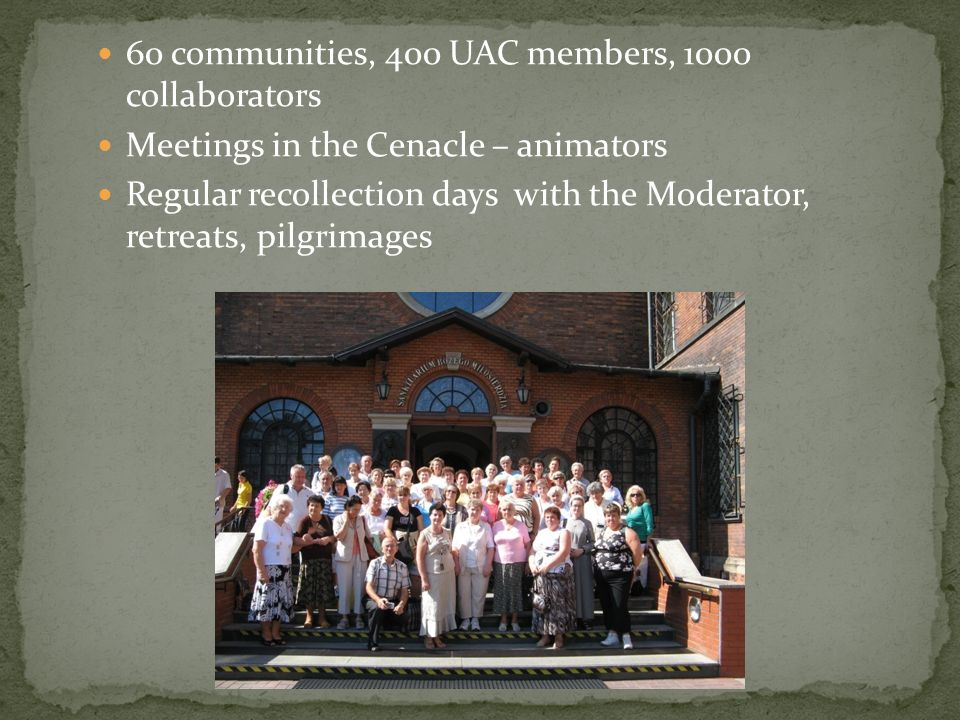 60 communities, 400 UAC members, 1000 collaborators