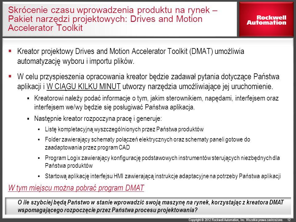 Skrócenie czasu wprowadzenia produktu na rynek – Pakiet narzędzi projektowych: Drives and Motion Accelerator Toolkit