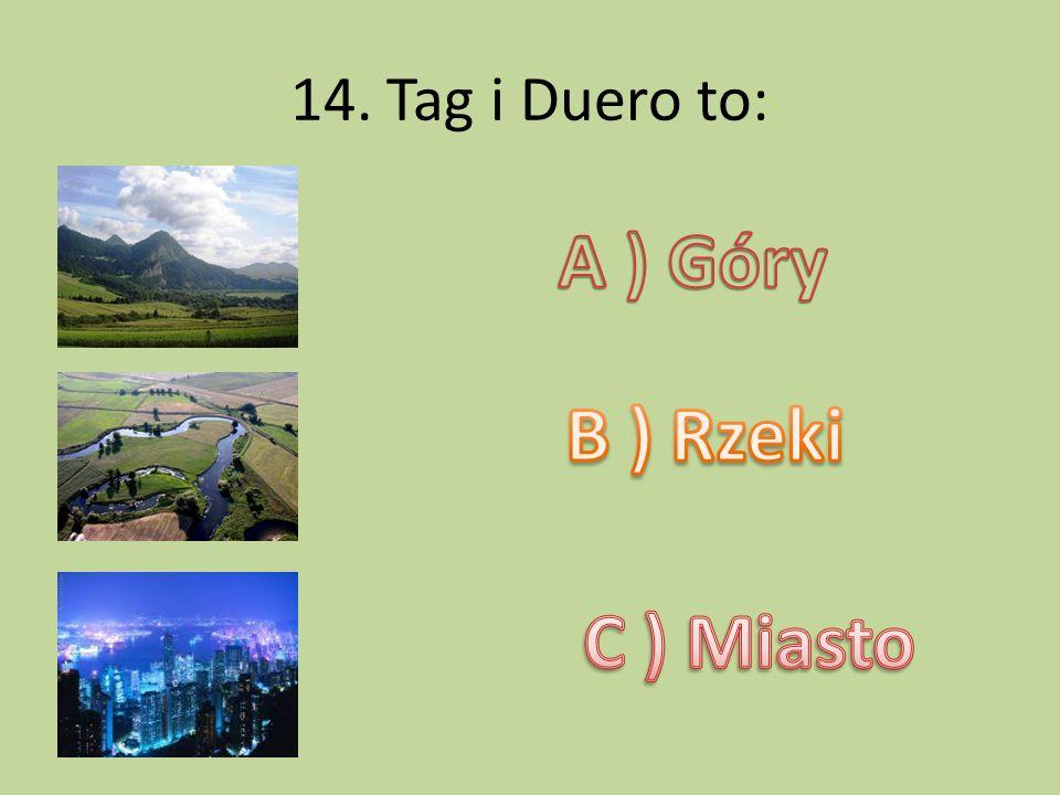 A ) Góry B ) Rzeki C ) Miasto