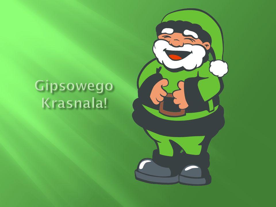 Gipsowego Krasnala!